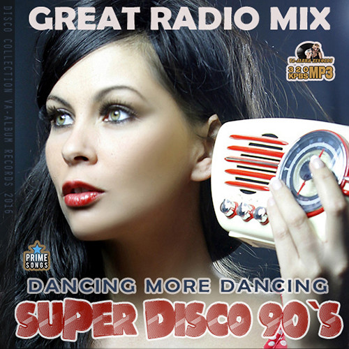 VA -Super Disco 90s: Great Radio Mix-  2016